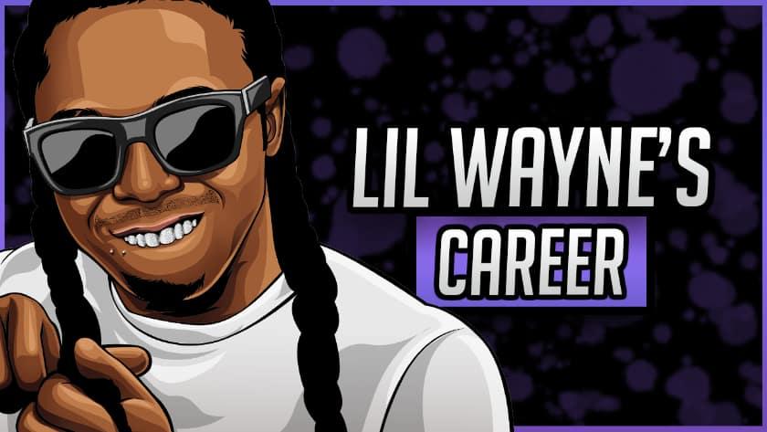 Lil Wayne's Career