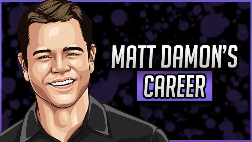 Matt Damon's Career