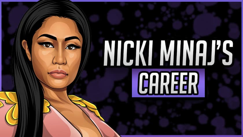 Nicki Minaj's Career