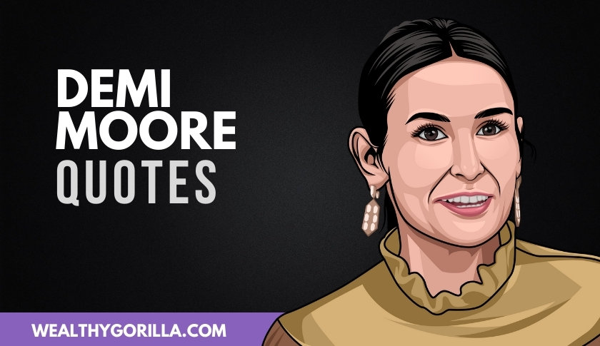 The Best Demi Moore Quotes