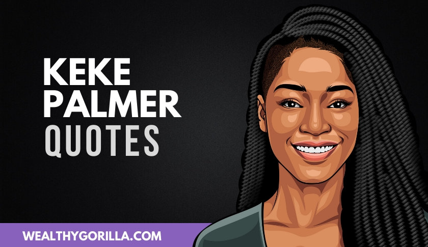 30 Keke Palmer Quotes That Truly Inspire