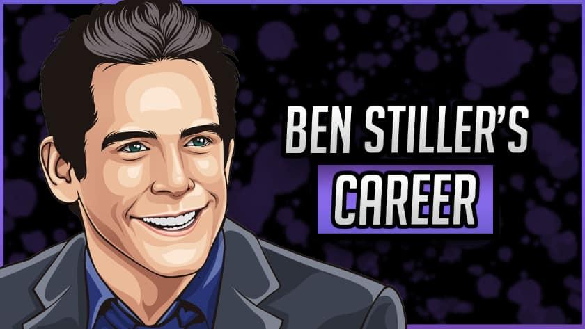 Ben Stiller's Career