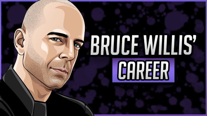 Bruce Willis' Career