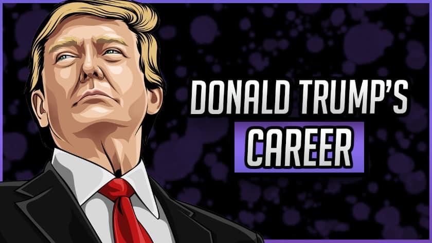 Donald Trump's Career