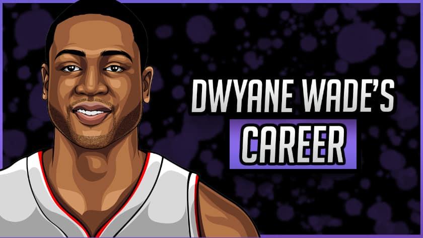 Dwyane Wade's Career
