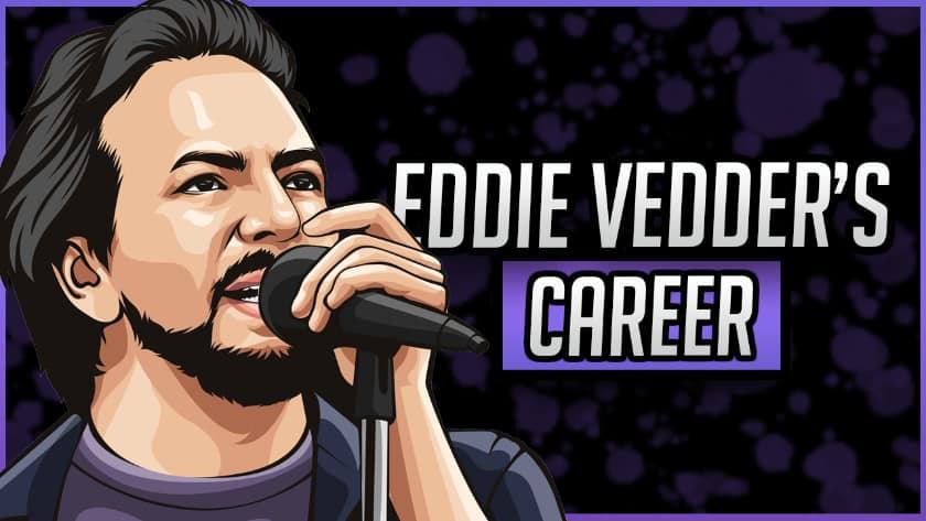 Eddie Vedder's Career