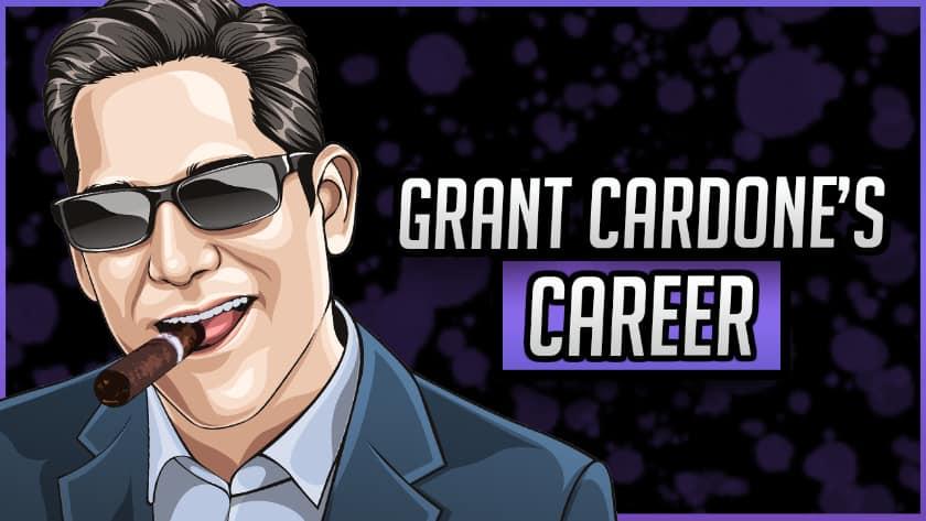 Grant Cardone's Career