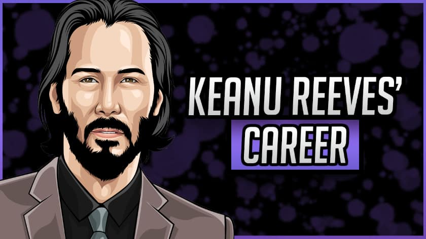 Keanu Reeves' Career