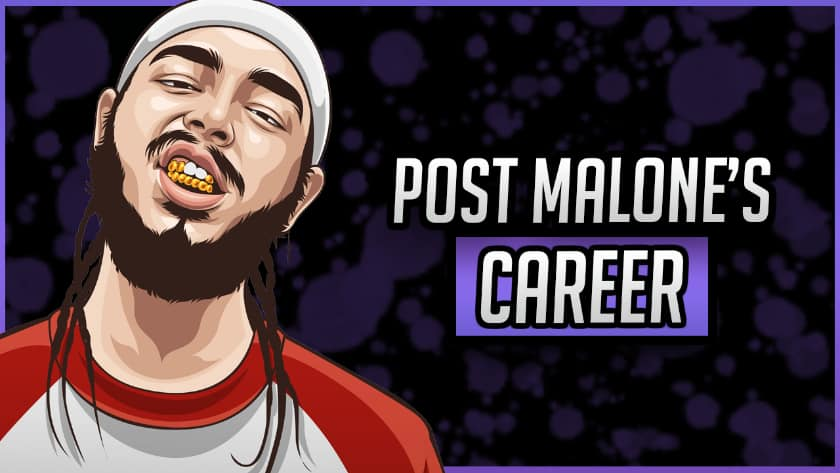Post Malone's Career