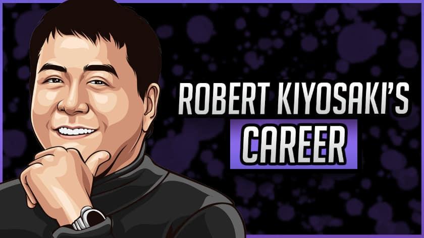 Robert Kiyosaki's Career