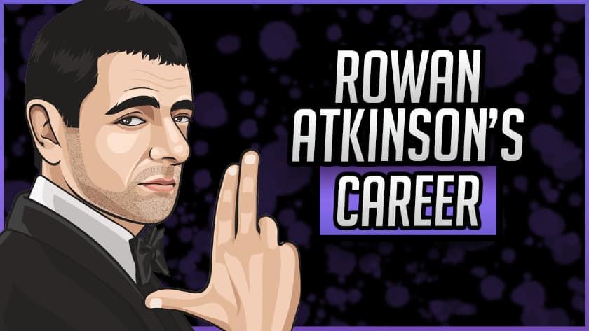 Rowan Atkinson's Career