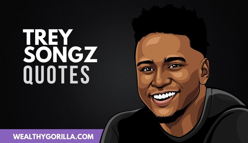 The Best Trey Songz Quotes