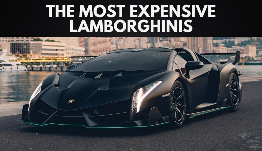 The Most Expensive Lamborghinis in the World