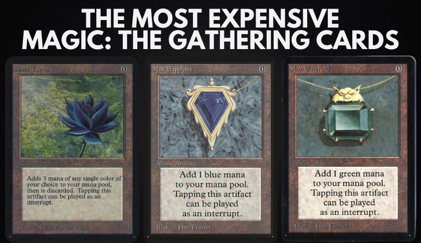 The 10 Most Expensive Magic: The Gathering Cards