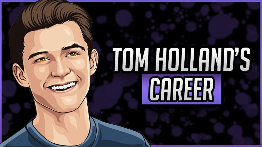 Tom Holland's Career