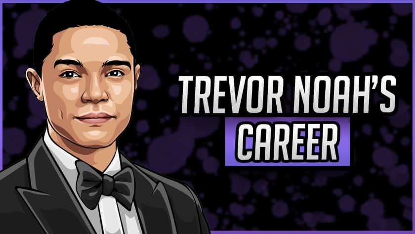 Trevor Noah's Career