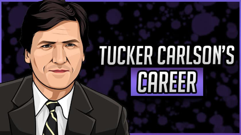 Tucker Carlson's Career