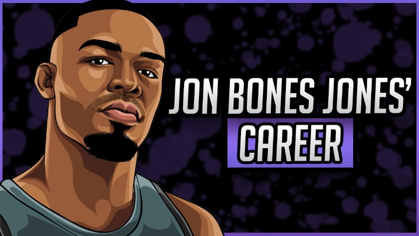 Jon Bones Jones' Career