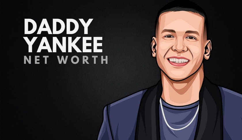 Daddy Yankee's Net Worth