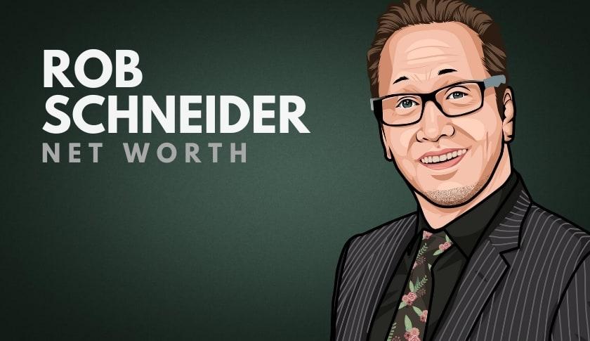 Rob Schneider Net Worth