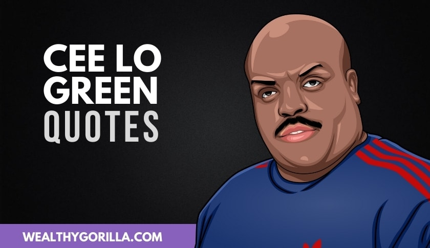 The Best Cee Lo Green Quotes