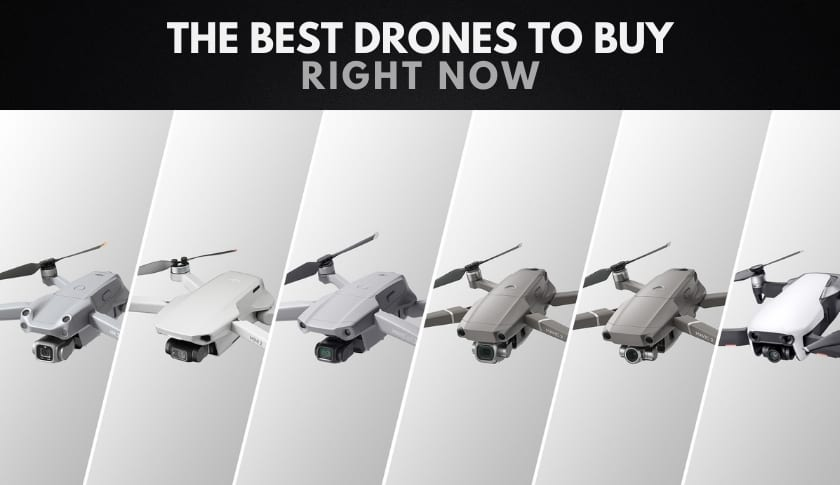 The 15 Best Drones to Buy & Fly