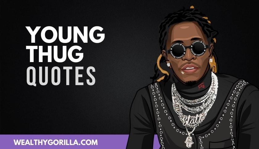 The Best Young Thug Quotes