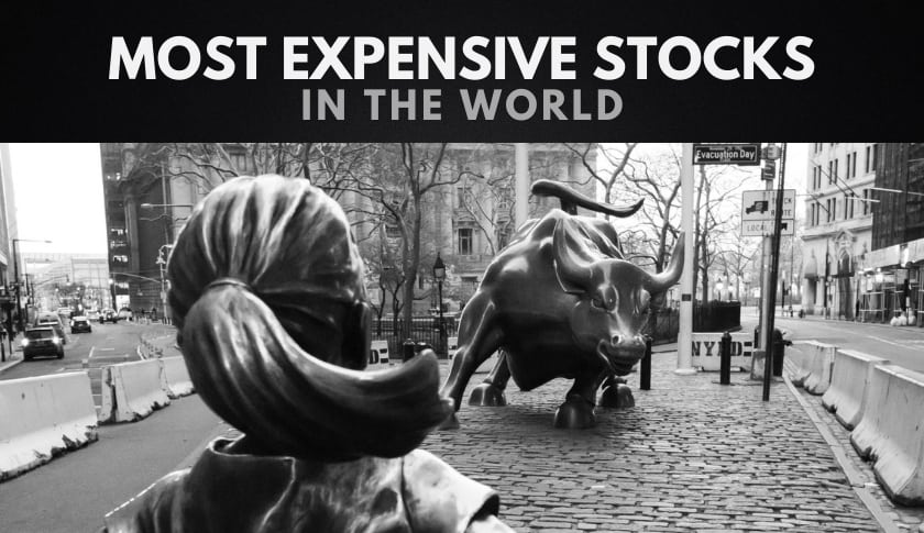 The 10 Most Expensive Stocks in the World