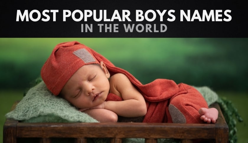 The 1,000 Most Popular Boys Names