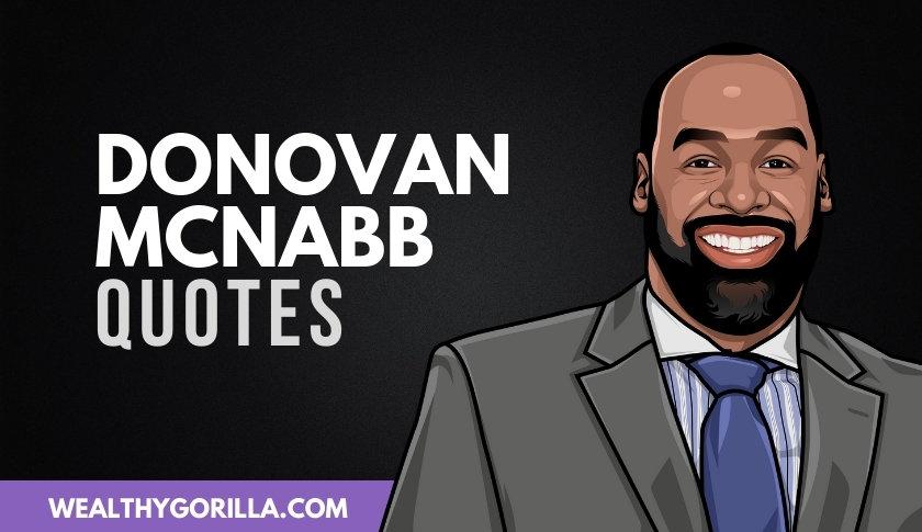 50 Powerful Donovan McNabb Quotes