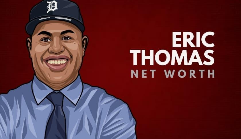 Eric Thomas' Net Worth