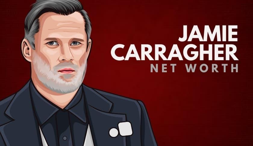 Jamie Carragher Net Worth