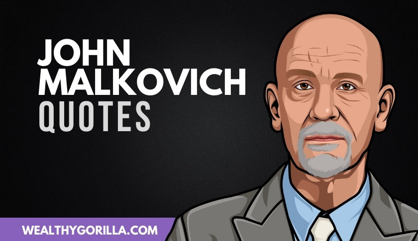 50 Greatest John Malkovich Quotes to Remember