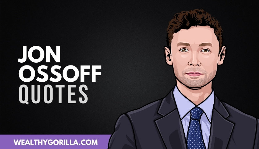 40 Famous Jon Ossoff Quotes & Sayings