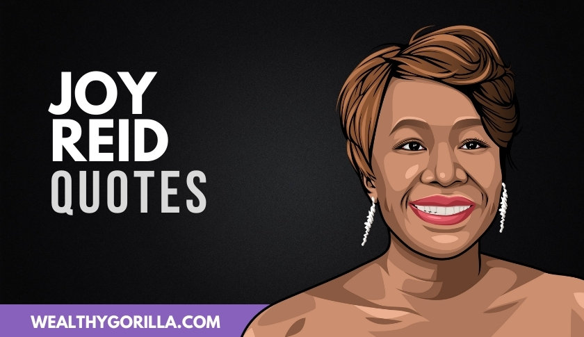 50 Incredible Joy Reid Quotes