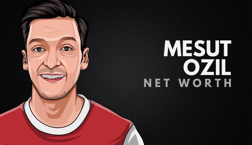 Mesut Ozil's Net Worth
