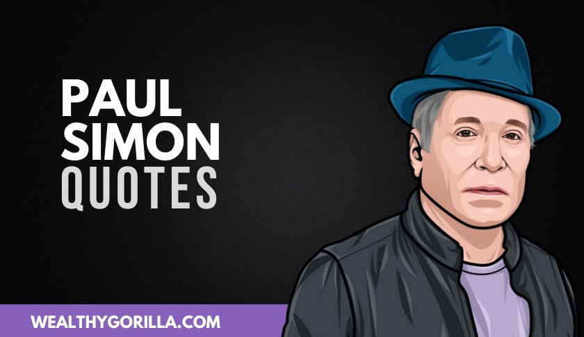 50 Best Paul Simon Quotes On Life & Music