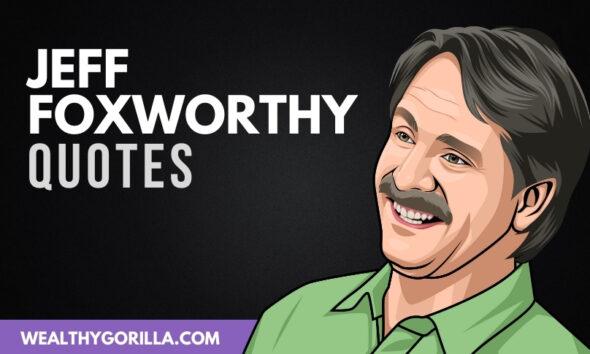 The Best Jeff Foxworthy Quotes