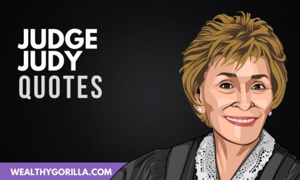 The Best Judge Judy Quotes