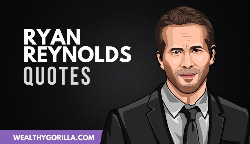 50 Humbling Ryan Reynolds Quotes