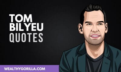 The Best Tom Bilyeu Quotes