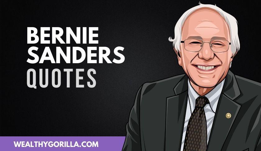50 Bold Bernie Sanders Quotes