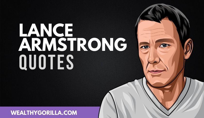 50 Humbling & Inspirational Lance Armstrong Quotes
