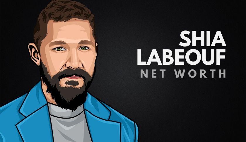 Shia LaBeouf Net Worth