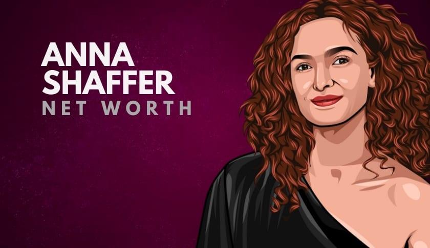 Anna Shaffer Net Worth
