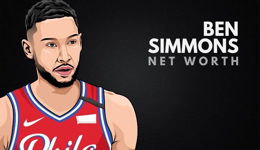 Ben Simmons Net Worth