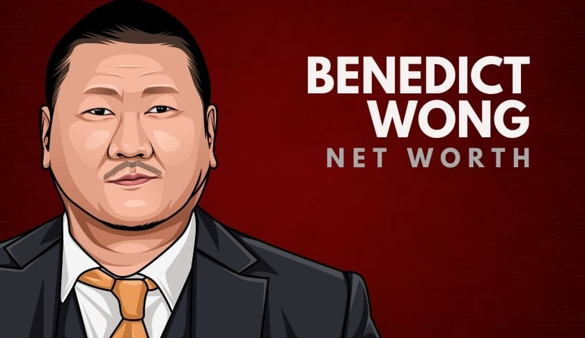 Benedict Wong Net Worth