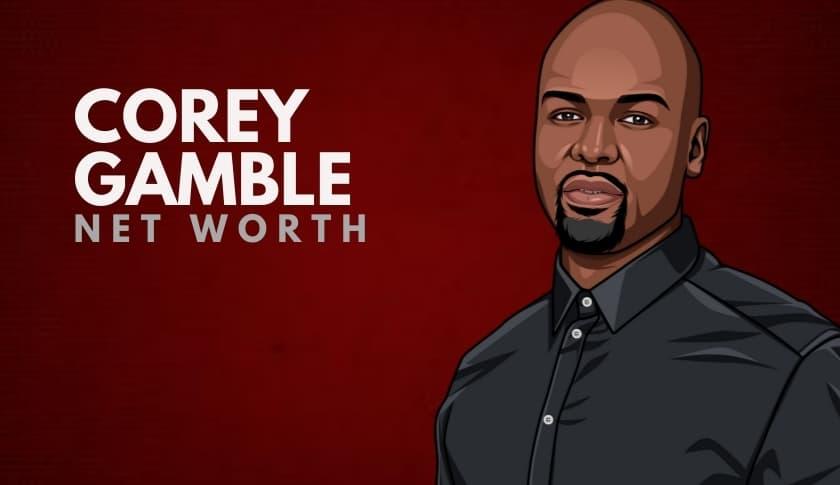 Corey Gamble Net Worth