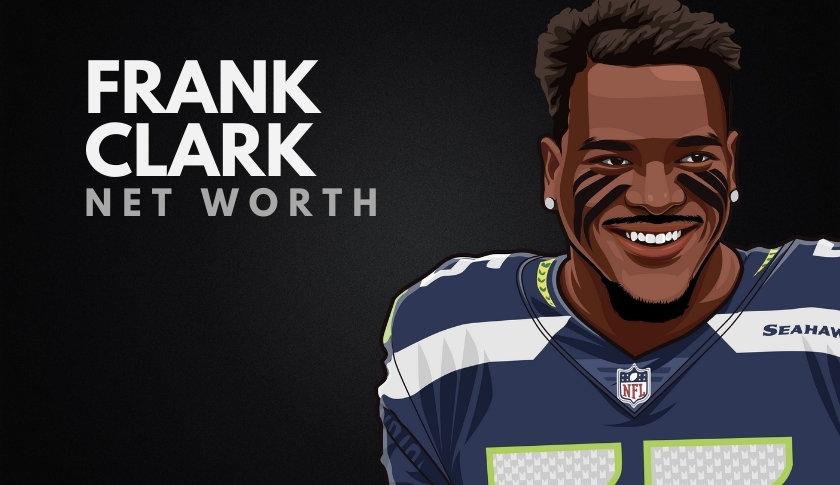 Frank Clark Net Worth