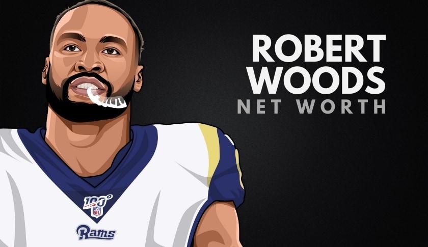 Robert Woods Net Worth